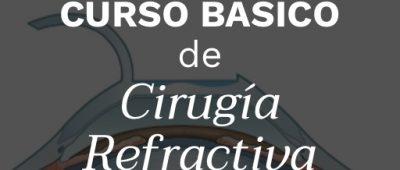 Curso Básico de Cirugía Refractiva